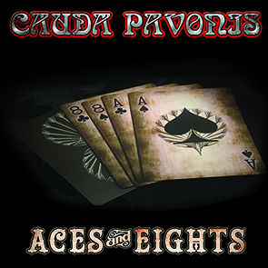 Cauda Pavonis - Aces & Eights
