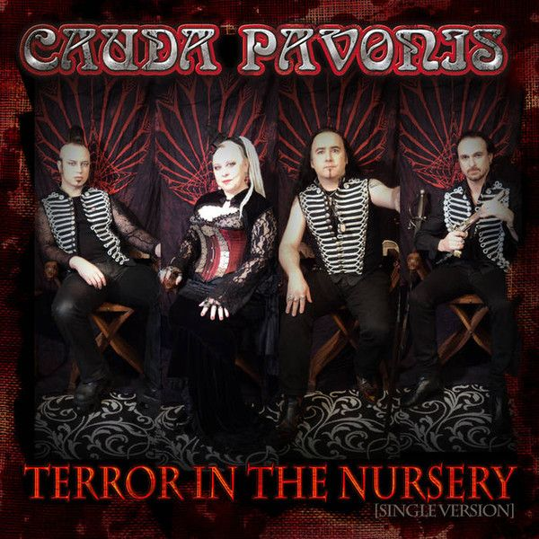 CAUDA PAVONIS - Terror in the Nursery
